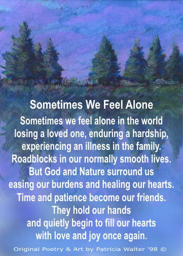 Sometimes We Feel Alone 3