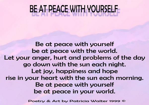 Be At Peace With Yourself – A Poets Corner