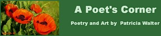 A Poets Corner Poetry by Patricia Walter