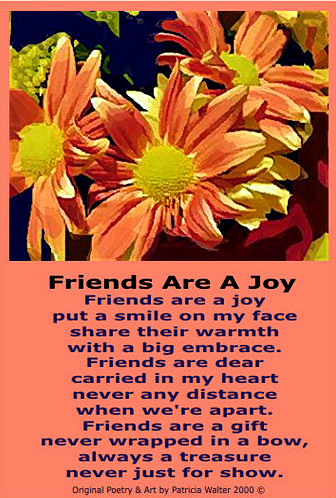 Friends are a Joy Poem by Patricia Walter