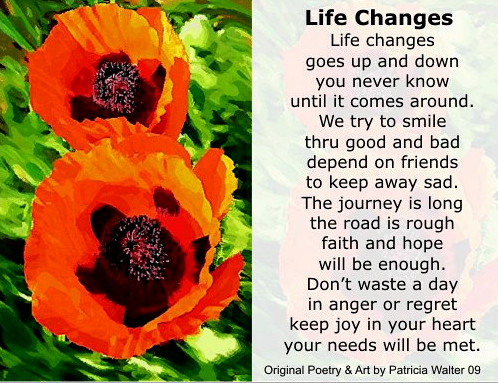 Life Changes Poem by Patricia Walter