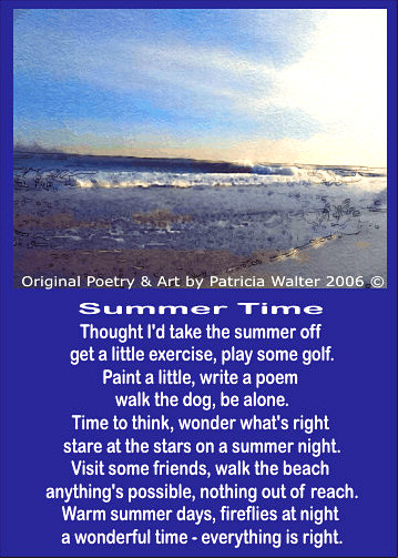 Summer Time Poem by Patricia Walter