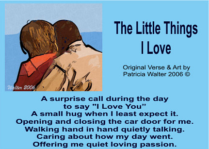 The Little Things I Love poem by Patricia Walter