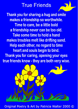 True Friends Poem by Patricia Walter